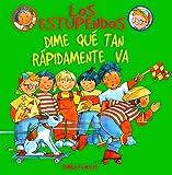 Dime Que Tan Rapidamente Va (Los Estupendos Series) (Spanish Edition)