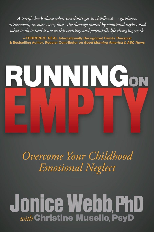 Running Empty Overcome Childhood Emotional