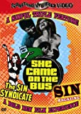 The Sin Syndicate/Sin Magazine/She Came on the Bus