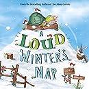 A Loud Winter's Nap (Fiction Picture Books)