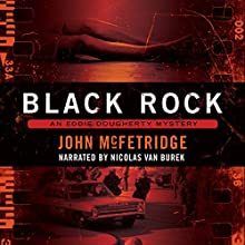Black Rock: An Eddie Dougherty Mystery Audiobook by John McFetridge Narrated by Nicolas Van Burek