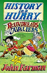 Roundheads & Cavaliers (History in a Hurry, 14)
