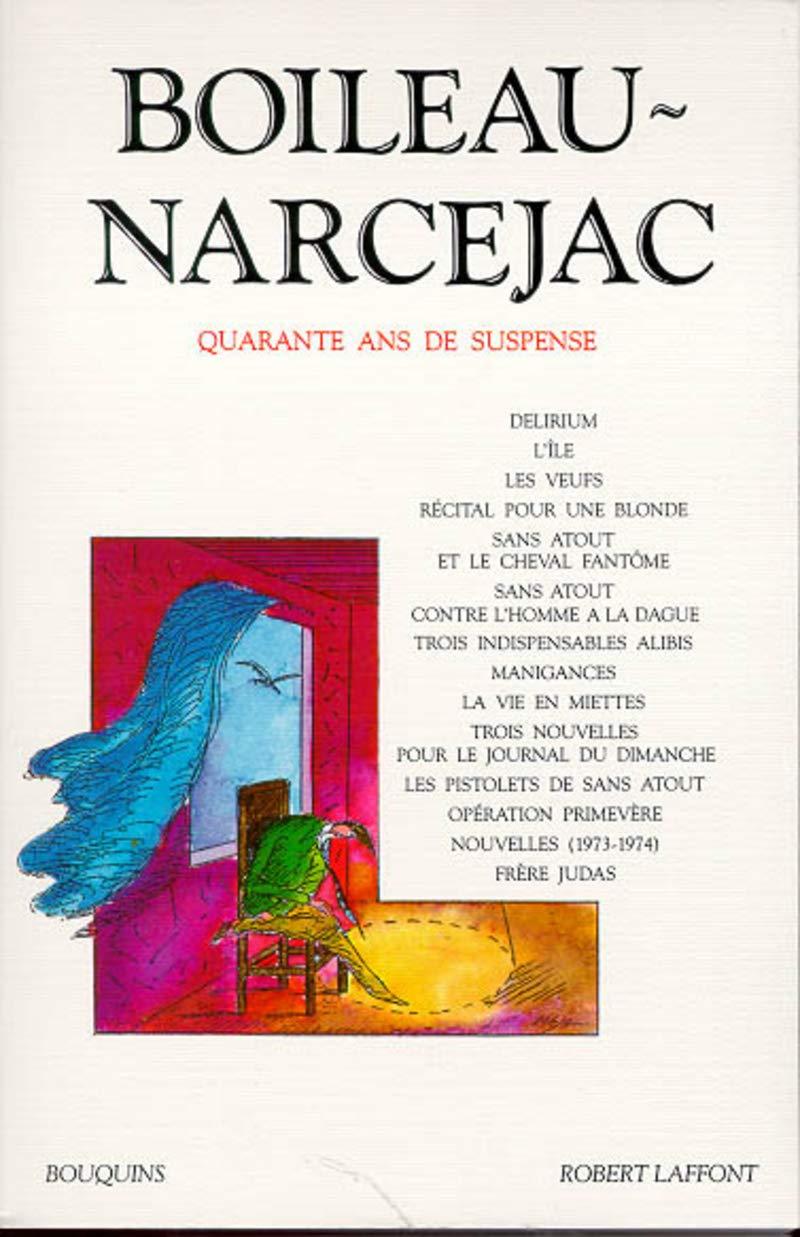 Amazon Fr Quarante Ans De Suspense Tome 3 Pierre Boileau Narcejac Thomas Livres