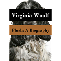 Flush: A Biography (Annotated)