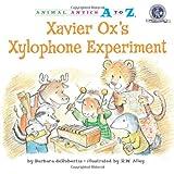 Xavier Ox's Xylophone Experiment, Barbara deRubertis, 1575653494