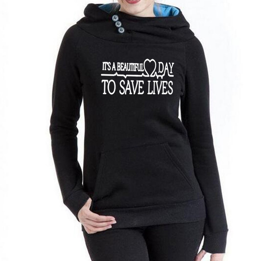 Rui-En Women's New It's A Beautiful Day to Save Lives Hoodie