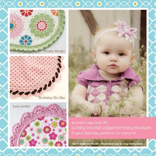 Blanket Baby Crochet Edging (Ammee's Babies-Lullaby Crochet Edges For Baby Blankets)