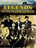 Legends of the Wild Wild West