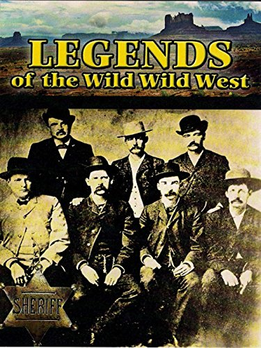 Legends of the Wild Wild West -