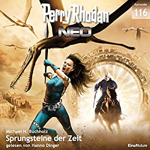 Sprungsteine der Zeit (Perry Rhodan NEO 116) Hörbuch