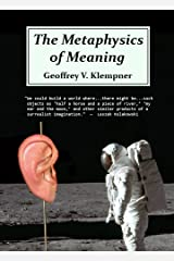 The Metaphysics of Meaning Kindle Edition