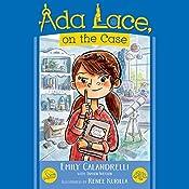 Ada Lace, On the Case: An Ada Lace Adventure, Book 1 | Emily Calandrelli