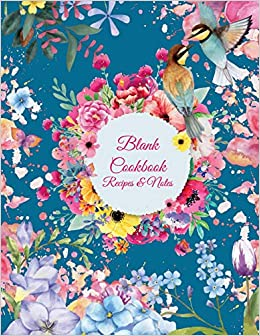 blank cookbook recipes notes colorful flowers 8 5 x 11 blank