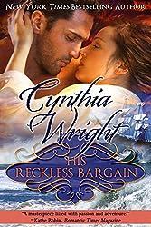 His Reckless Bargain (Rakes & Rebels Book 8)