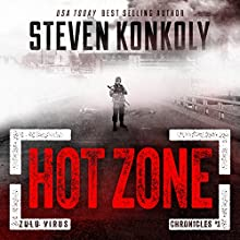 Hot Zone: The Zulu Virus Chronicles, Book 1 Audiobook by Steven Konkoly Narrated by Charles Hubbell
