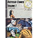Recycled Comics I: Issues 1-3 (Volume 1)