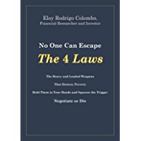 No One Can Escape the 4 Laws: Negotiate or Die