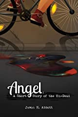 Angel: A Short Story of the Un-Dead Paperback
