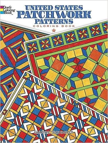 United States Patchwork Patterns Coloring Book Dover Design Books Carol Schmidt 9780486499642 Amazon