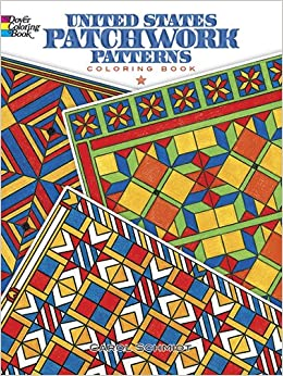 United States Patchwork Patterns Coloring Book Dover Design Books