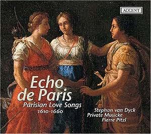 Echo de Paris: Parisian Love Songs 1610-1660 [Hybrid SACD]