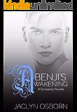 Benji's Awakening (An Awakening Companion Series Novella) (Awakening Series)
