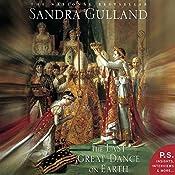 The Last Great Dance on Earth | Sandra Gulland