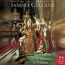 The Last Great Dance on Earth Audiobook by Sandra Gulland Narrated by Kim Handysides