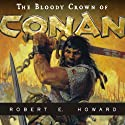 The Bloody Crown of Conan Audiobook by Robert E. Howard Narrated by Todd McLaren