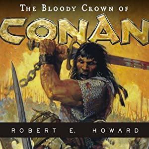 The Bloody Crown of Conan Audiobook