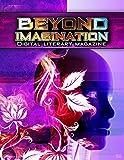Beyond Imagination Digital Literary Magazine, Issue 5