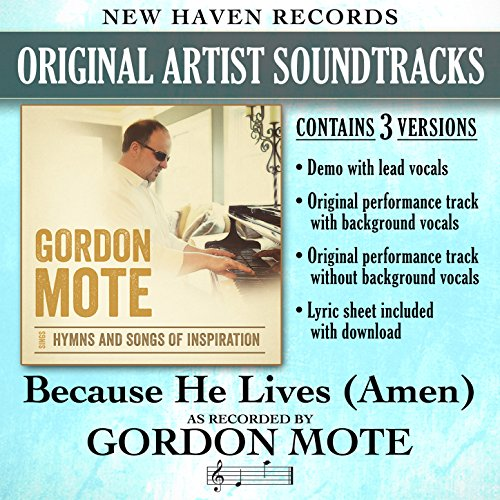 Because He Lives (Amen) [Performance Tracks] -