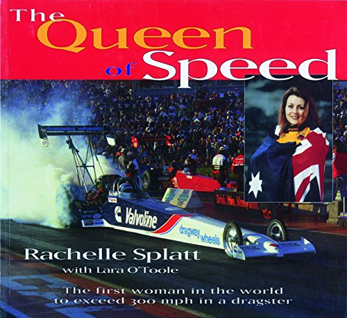 The Queen of Speed: The First Woman in the World to Exceed 300 mph in a Dragster (Speed Queen Racing)