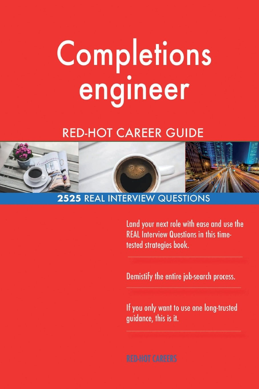 Download Completions engineer RED-HOT Career Guide; 2525 REAL Interview Questions pdf