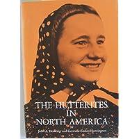 The Hutterites in North America,