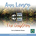 The Children Audiobook by Ann Leary Narrated by Katherine Fenton
