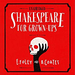 Shakespeare For Grownups