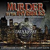 Murder by the Invisibles: Duke Becker, Book 4 | Gary Kassay