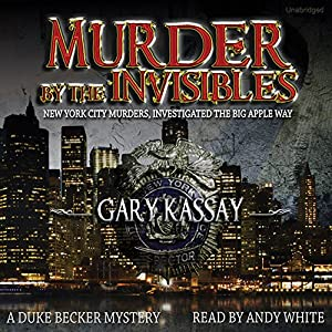 Murder by the Invisibles Audiobook