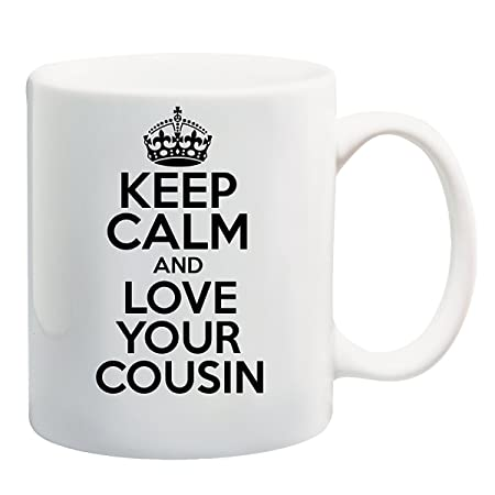 Keep Calm And Love Your Cousin Mug Amazoncouk Kitchen Home