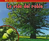 La Vida del Roble, Nancy Dickmann, 1432952765