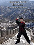 Yang Style Tai Chi Short Form: Four-Season Tai Chi IV, Winter