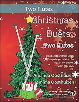 Christmas Duets.Amazon Com Christmas Duets For Two Flutes 21 Traditional