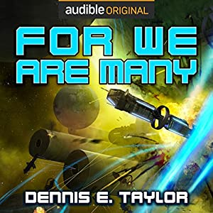 For We Are Many: Bobiverse Book 2