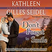 Don't Forget to Smile   Kathleen Gilles Seidel