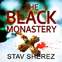 The Black Monastery Audiobook by Stav Sherez Narrated by Chris Pavlo