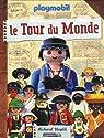 Playmobil - Le Tour du Monde par Unglik