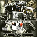 7 Years and Runnin (Slabed) [Explicit]