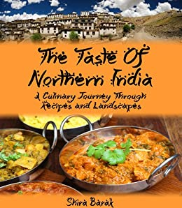 Indian food cookbookthe taste of northern india a culinary journey indian food cookbookthe taste of northern india a culinary journey through recipes and forumfinder Images