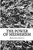 The Power of Mesmerism, Anonymous, 1484160185